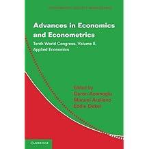 Advances in Economics and Econometrics 3 Volume Paperback Set: Advances in Economics and Econometrics: Tenth World Congress (Econometric Society Monographs, Band 50)