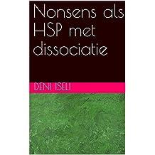 Nonsens als HSP met dissociatie