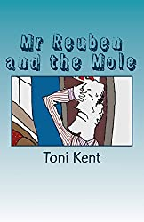 Mr Reuben and the Mole