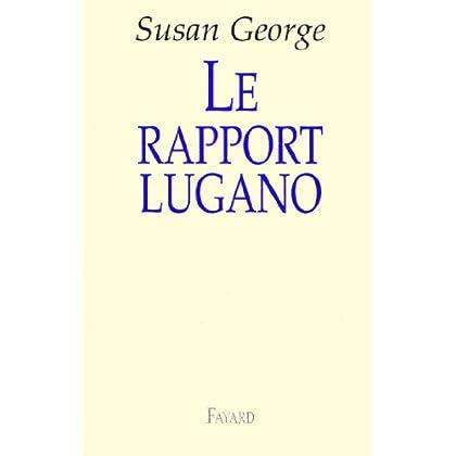 Le rapport Lugano (Documents)