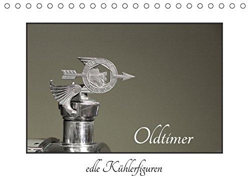 Oldtimer - edle Kühlerfiguren (Tischkalender 2017 DIN A5 quer): Kühlerfiguren - eine Reise in die Vergangenheit (Monatskalender, 14 Seiten ) (CALVENDO Technologie) (Bentley-kühlerfigur)