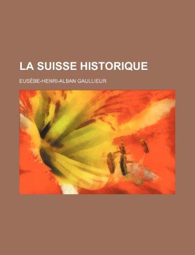 La Suisse Historique