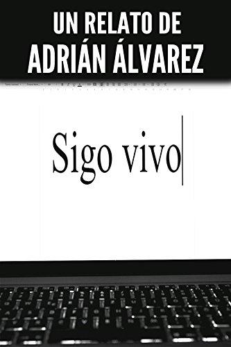Sigo vivo por Adrián Álvarez