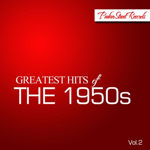 Greatest Hits of The 1950s, Vol. 2
