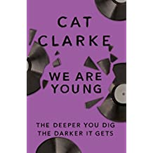 We Are Young: From a Zoella Book Club 2017 author