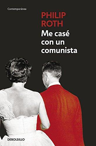 Me casé con un comunista: 2 (CONTEMPORANEA)