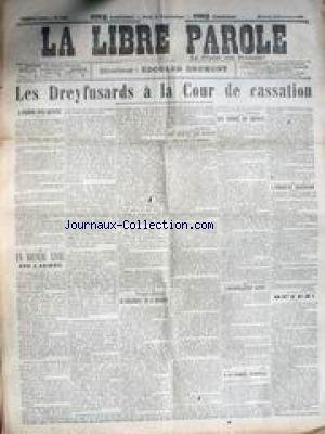 LIBRE PAROLE (LA) [No 2402] du 16/11/1898 - LES DREYFUSARDS A LA COUR DE CASSATION - ENQUETE BOZERIAN - REINACH - INTERPELLATION LASIES.