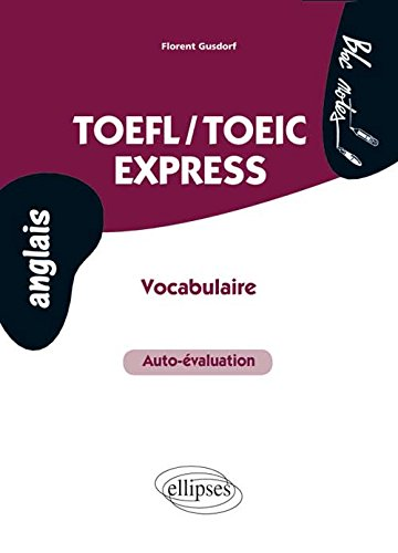 TOEFL-TOEIC Express : Vocabulaire Auto-valuation