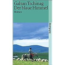 Der blaue Himmel: Roman (suhrkamp taschenbuch)