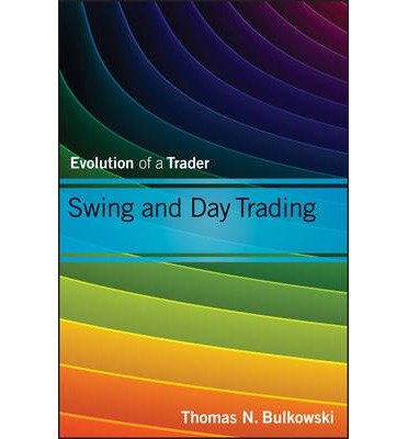 [(Swing and Day Trading: Value Investing v. 3)] [ By (author) Thomas N. Bulkowski ] [February, 2013]