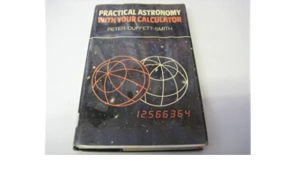 Buy Practical Astronomy with your Calculator Book Online at Low