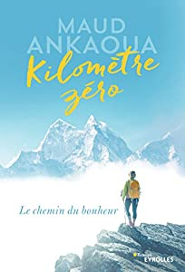vignette de 'Kilomètre zéro (Maud Ankaoua)'