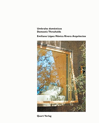 emiliano-lopez-monica-rivera-arquitectos-domestic-thresholds