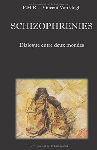 Schizophrénies: dialogues entre deux mondes