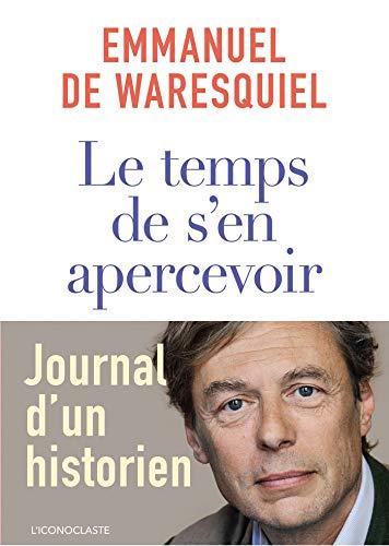 Le temps de s'en apercevoir par Emmanuel de Waresquiel