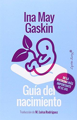 Guía del nacimiento par Ina May Gaskin