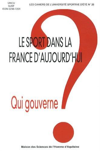 Le sport dans la France d'aujourd'hui : Qui gouverne ? par UNCU, UJSF