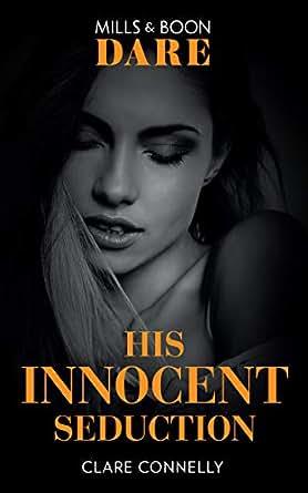 His Innocent Seduction (Mills & Boon Dare) (Guilty as Sin) eBook