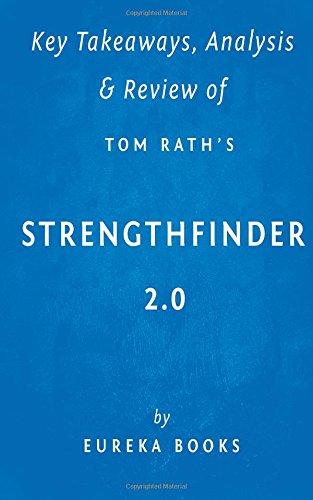 Key Takeaways, Analysis & Review of Tom Rath's StrengthsFinder 2.0