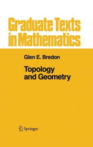 Topology and Geometry (Graduate Texts in Mathematics) por Glen E. Bredon