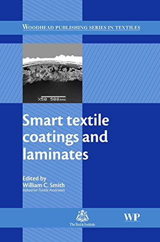 Smart Textile Coatings and Laminates (Woodhead Publishing Series in Textiles)