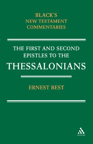 The First and Second Epistles to the Thessalonians (Black's New Testament Commentaries)