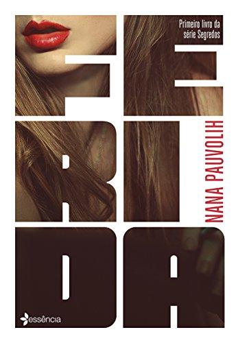 Ferida (Segredos Livro 1) (Portuguese Edition)