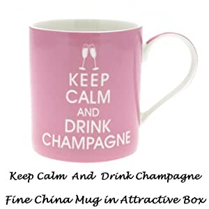Keep Calm Ceramic Mug - Keep Calm And Drink Champagne