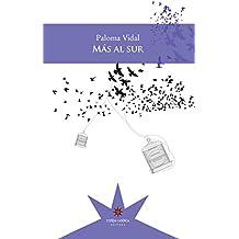 Más al sur (Spanish Edition)