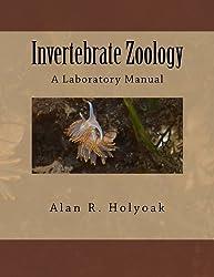 Invertebrate Zoology: A Laboratory Manual by Alan R. Holyoak (2013-12-09)
