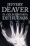 26. El coleccionista de huesos - Jeffery Deaver :arrow: 1997