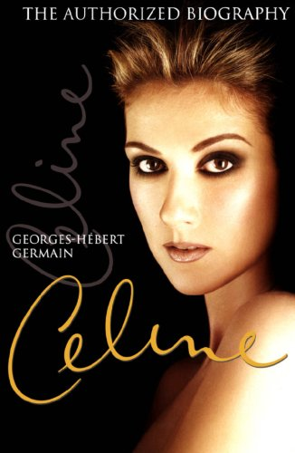 celine-the-authorized-biography-of-celine-dion