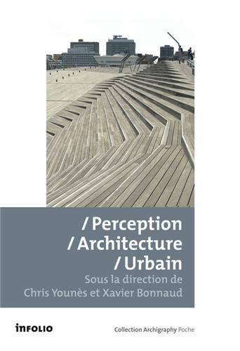 Perception Architecture Urbain par Chris Younes