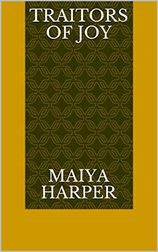 Traitors Of Joy (Norwegian Edition) por Maiya Harper