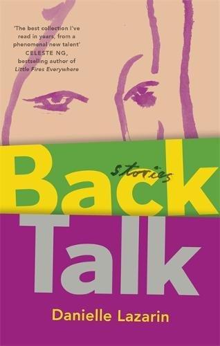 Back Talk por Danielle Lazarin