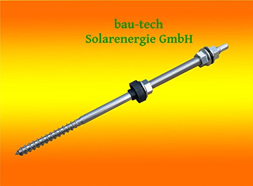 10 Stück Stockschrauben M10x250 A2 Edelstahl vormontiert mit EPDM Dichtung und 3 x Sperrzahnmuttern von bau-tech Solarenergie GmbH