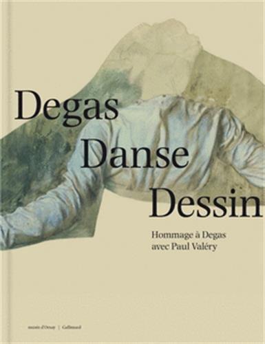 Degas Danse Dessin: Hommage  Degas avec Paul Valry
