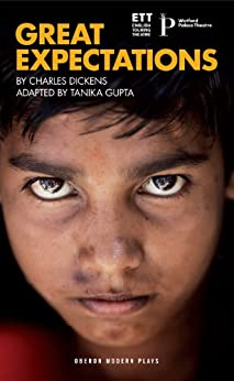 Great Expectations (Oberon Modern Plays) by [Gupta, Tanika, Dickens, Charles]