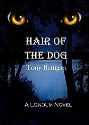 Hair of the Dog (The Londum Series Book 2)