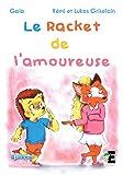 Le racket de l'amoureuse: (Adapté aux lecteurs dyslexiques) (Farfadet)