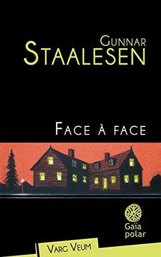 Face à face par Gunnar Staalesen