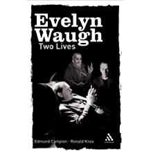 Two Lives: Edmund Campion and Ronald Knox (Continuum Compact Series) by Waugh, Evelyn (2005) Paperback