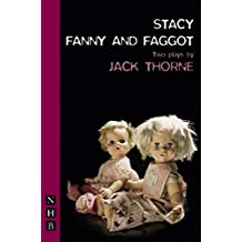 Stacy & Fanny and Faggot: two plays: WITH Fanny and Faggot