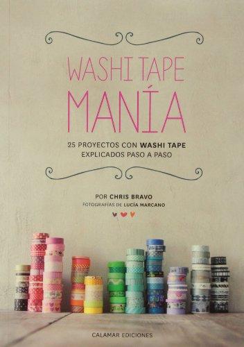 Washi tape manía por CHRIS BRAVO
