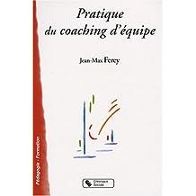 Pratique du coaching d'équipe