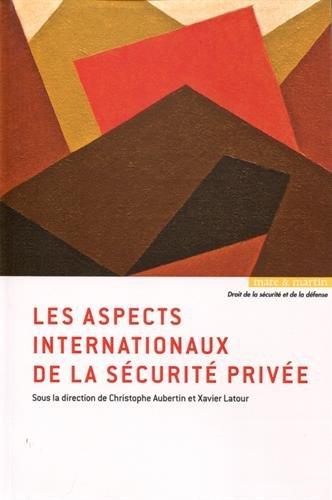 Les aspects internationaux de la sécurité privée