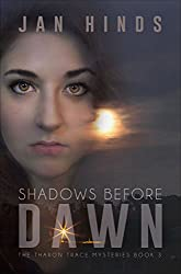 Shadows Before Dawn (The Tharon Trace Mysteries Book 3) (English Edition)