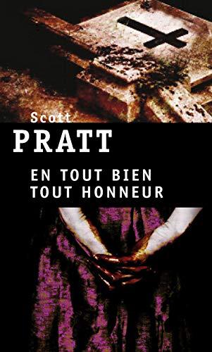En tout bien tout honneur par Scott Pratt