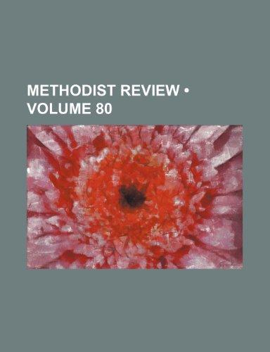 Methodist Review (Volume 80)