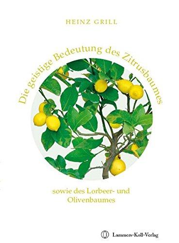 die-geistige-bedeutung-des-zitrusbaumes-sowie-des-lorbeer-und-olivenbaumes